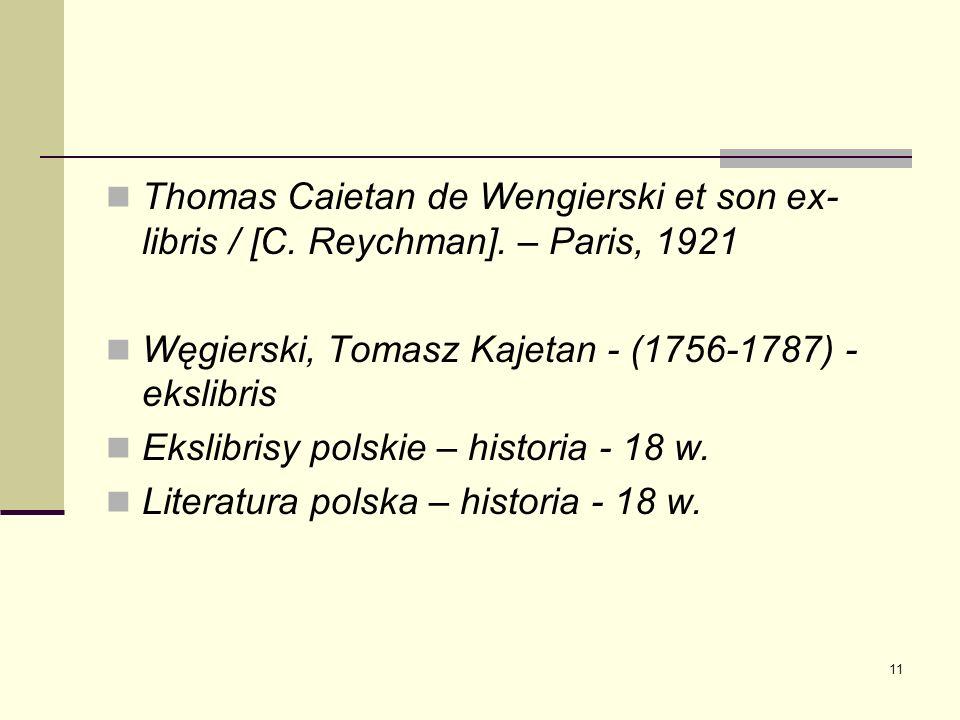 Thomas Caietan de Wengierski et son ex-libris / [C. Reychman]